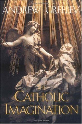 Catholic Imagination   2001 (Reprint) edition cover