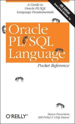 Oracle PL/SQL Language Pocket Reference  4th 2007 (Revised) edition cover