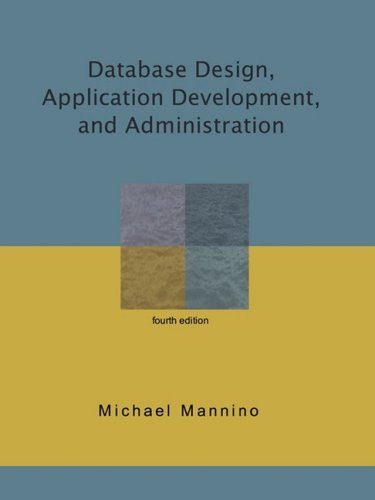 Database Design, Application Development, and Administration  4th 2008 edition cover