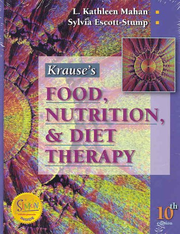 Krause's Food, Nutrition, and Diet Therapy  10th 2000 (Revised) edition cover