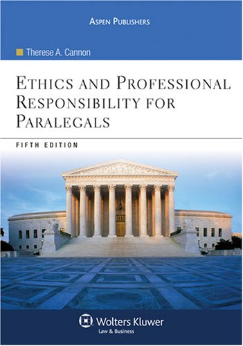 Ethics and Professional Responsibility for Paralegals  5th 2008 (Revised) edition cover