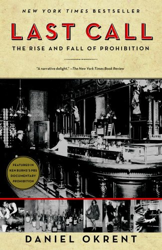 Last Call The Rise and Fall of Prohibition  2010 edition cover