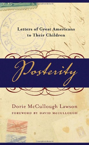 Posterity Letters of Great Americans to Their Children N/A edition cover