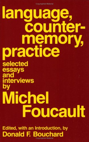 Language, Counter-Memory, Practice Selected Essays and Interviews  1980 edition cover