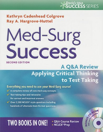 Med-Surg Success A Q&a Review Applying Critical Thinking to Test Taking 2nd 2011 (Revised) 9780803625044 Front Cover