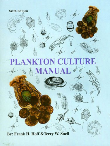 Plankton Culture Manual 6th Edition 6th 1987 (Revised) edition cover