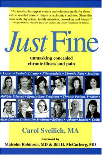 Just Fine Unmasking Concealed Chronic Illness and Pain  2005 edition cover