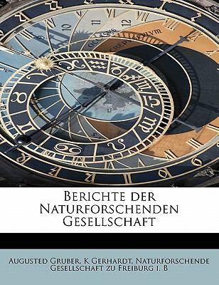Berichte der Naturforschenden Gesellschaft  N/A 9781116506044 Front Cover