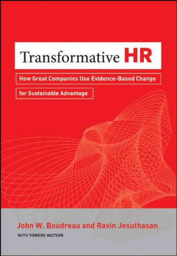 Transformative HR How Great Companies Use Evidence-Based Change for Sustainable Advantage  2011 edition cover