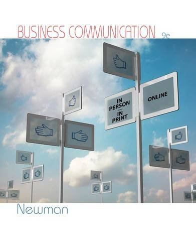 Business Communication: In Person, in Print, Online  2014 9781285187044 Front Cover