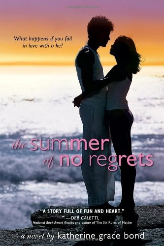 Summer of No Regrets   2012 9781402265044 Front Cover