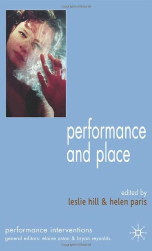 Performance and Place   2006 9781403945044 Front Cover