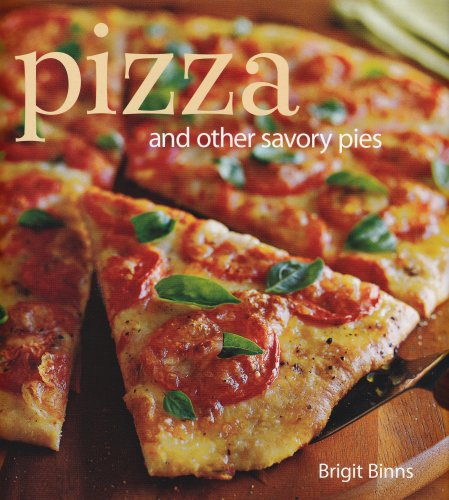 Pizza And Other Savory Pies N/A edition cover
