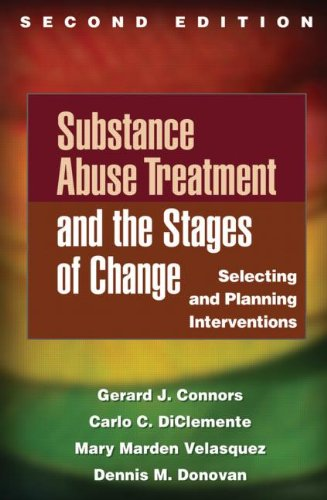 Substance Abuse Treatment and the Stages of Change, Second Edition Selecting and Planning Interventions 2nd 2013 (Revised) edition cover