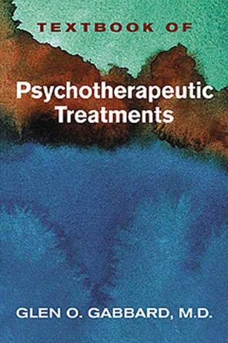 Textbook of Psychotherapeutic Treatments   2008 edition cover