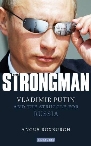 Strongman Vladimir Putin and the Struggle for Russia  2013 edition cover