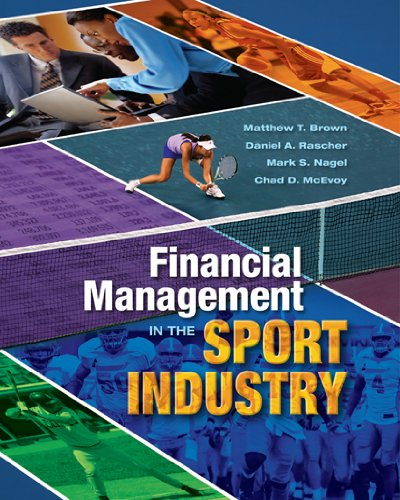 Financial Management in the Sport Industry   2010 edition cover