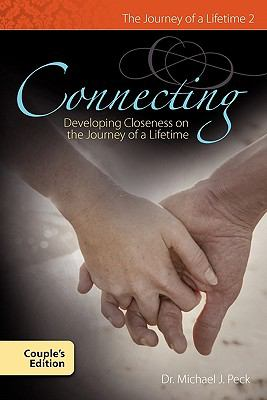 Connecting Developing Closness on the Journey of a Lifetime Couple's Edition N/A 9781936285044 Front Cover