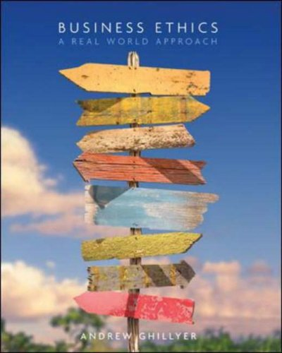 Business Ethics A Real World Approach  2008 edition cover