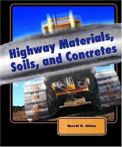 Highway Materials, Soils, and Concretes  4th 2003 edition cover