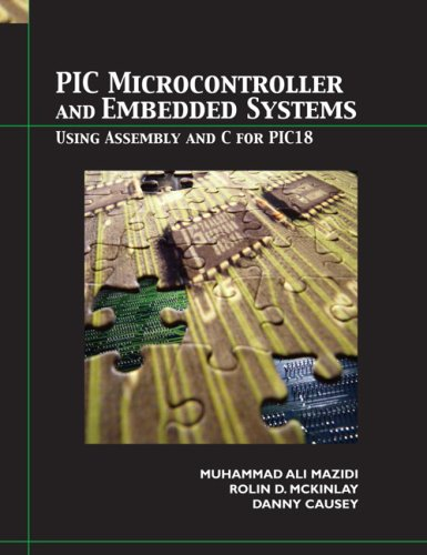 PIC Microcontroller and Embedded Systems Using Assembly and C for PIC18  2008 edition cover