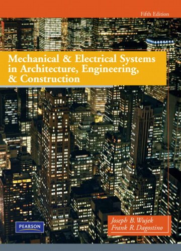Mechanical and Electrical Systems in Architecture, Engineering and Construction  5th 2010 edition cover