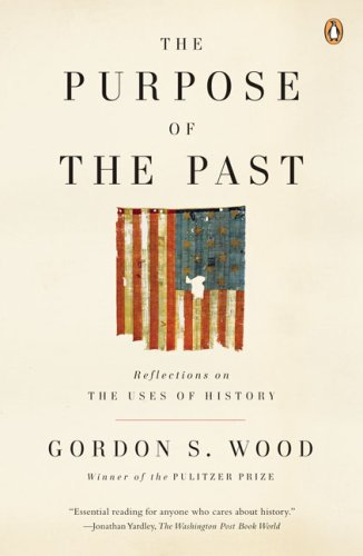 Purpose of the Past Reflections on the Uses of History N/A edition cover