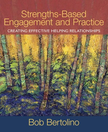 Strengths-Based Engagement and Practice Creating Effective Helping Relationships  2010 edition cover