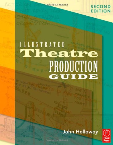 Illustrated Theatre Production Guide  2nd 2010 (Revised) edition cover
