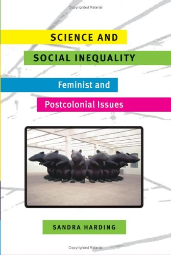 Science and Social Inequality Feminist and Postcolonial Issues  2006 edition cover