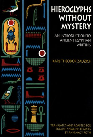 Hieroglyphs Without Mystery An Introduction to Ancient Egyptian Writing  1992 edition cover