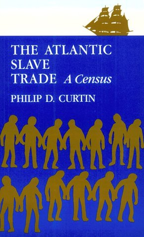 Atlantic Slave Trade A Census N/A 9780299054045 Front Cover