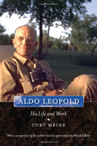 Aldo Leopold His Life and Work  2010 edition cover