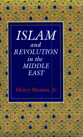 Islam and Revolution in the Middle East   1988 (Reprint) edition cover