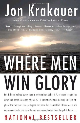 Where Men Win Glory The Odyssey of Pat Tillman N/A 9780307386045 Front Cover