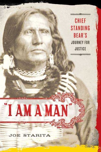 I Am a Man Chief Standing Bear's Journey for Justice  2009 edition cover