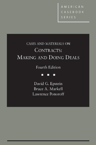 Cases and Materials on Contracts Making and Doing Deals 4th 2014 (Revised) edition cover