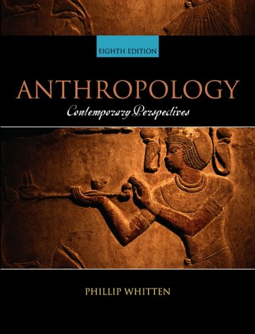 Anthropology Contemporary Perspectives 8th 2001 (Revised) edition cover