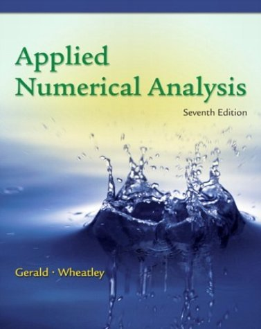 Applied Numerical Analysis  7th 2004 (Revised) edition cover