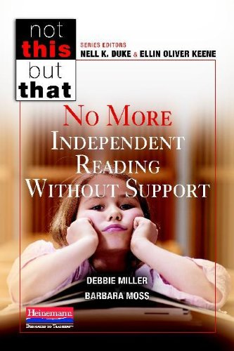 No More Independent Reading Without Support   2013 edition cover