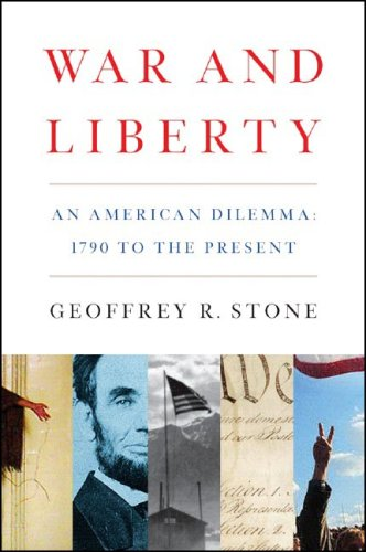 War and Liberty An American Dilemma: 1790 to the Present  2007 edition cover