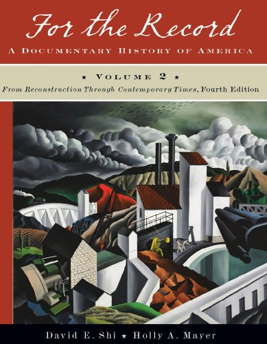 For the Record A Documentary History of America - From Reconstruction Through Contemporary Times 4th 2010 edition cover