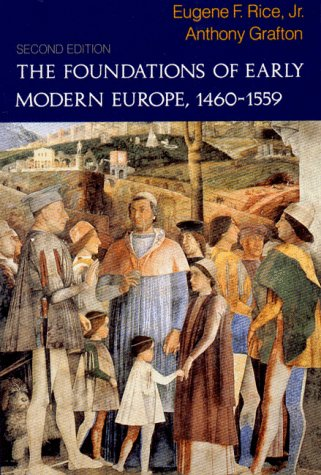 Foundations of Early Modern Europe, 1460-1559  2nd 1994 edition cover
