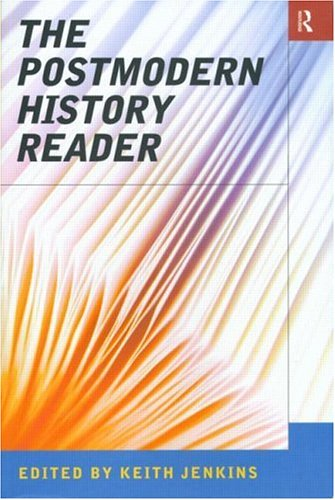 Postmodern History Reader   1997 edition cover