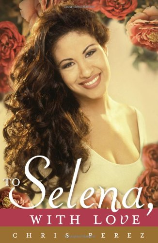 To Selena, with Love   2012 edition cover