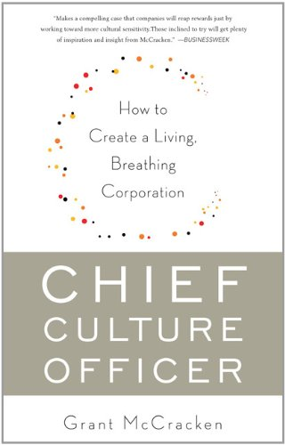 Chief Culture Officer How to Create a Living, Breathing Corporation N/A edition cover