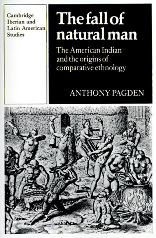 Fall of Natural Man The American Indian and the Origins of Comparative Ethnology  1982 edition cover