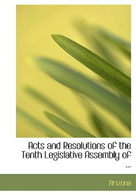 Acts and Resolutions of the Tenth Legislative Assembly of:   2008 edition cover