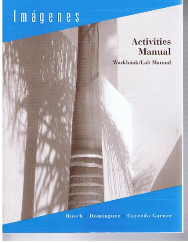 Activities Manual : Used with ... Rusch-Imágenes  2003 9780618134045 Front Cover