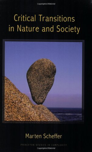 Critical Transitions in Nature and Society   2009 edition cover